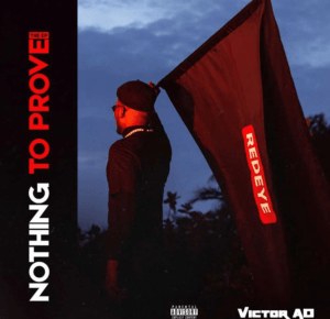 EP: Victor AD – Nothing To Prove 1